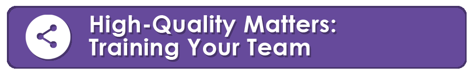 high quality matters training your team banner